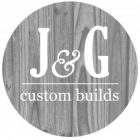 Profile photo of J & G Custom Builds
